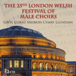 The 25th London Welsh Festival of Male Choirs (2016)